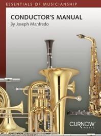 CONDUCTOR'S MANUAL / Joseph Manfredo