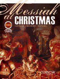 Haendel Georg Friedrich : MESSIAH AT CHRISTMAS /G.F.Handel,arr. J.Curnow - Accompagnements Piano