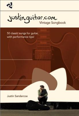 Sandercoe Justin : The Justinguitar.com Vintage Songbook