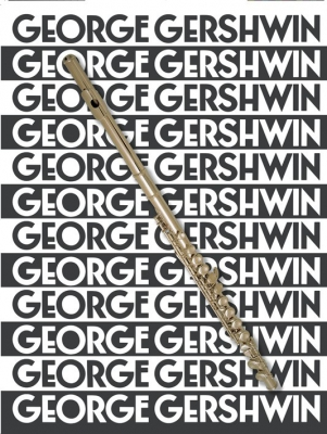 Gershwin George : The Music Of George Gershwin For Flute