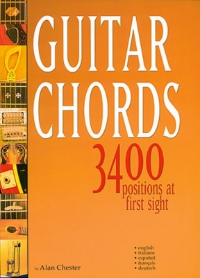 Chester Alan : GUITAR CHORDS 3400 POSITIONS