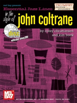 Christiansen Corey : Essential Jazz Lines in the Style of John Coltrane, Trumpet Editin