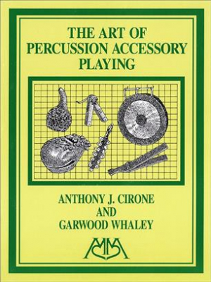 Art Of Percussion Accessory Playing