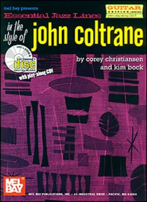 Christiansen Corey : Essential Jazz Lines: In the Style of John Coltrane/Guitar Edt.