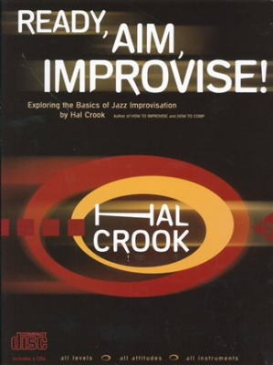 Ready Aim Improvise Hal Crook 2 Cd's