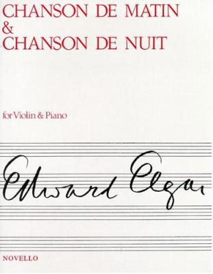 Elgar Edward : Elgar Chanson De Matin and Chanson De Nuit Violon/Piano