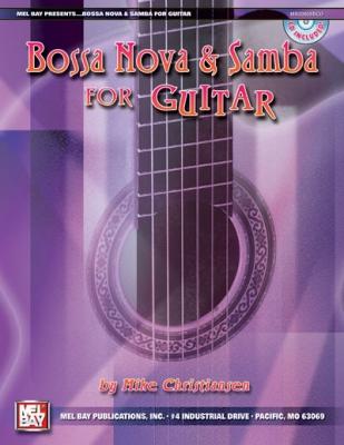 Christiansen Mike : Bossa Nova and Samba for Guitar