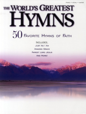 World'S Greatest Hymns 50 Favorite Hymns Of Faith Pvg