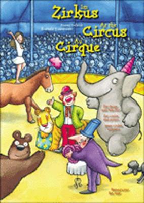 Im Zirkus - At The Circus - Au Cirque