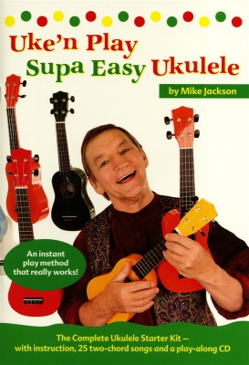 Jackson Mike : Uke'n Play Supa Easy Ukulele (Book/CD)