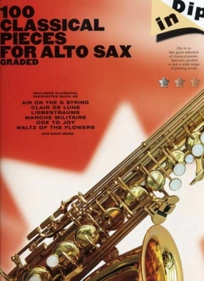 Collectif : Dip In 100 Graded Classical Pieces For Alto Sax
