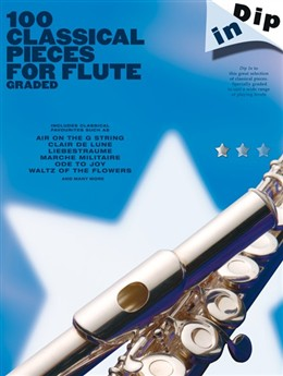 Collectif : Dip In 100 Graded Classical Pieces For Flute