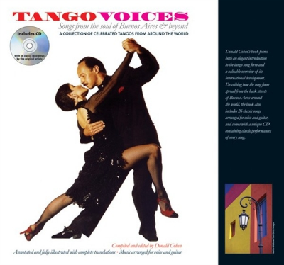 Tango Voices - Songs From The Soul Of Buenos Aires And Beyond - Hardback