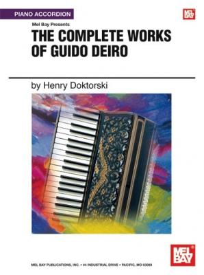 Count Guido Deiro : Complete Works of Guido Deiro