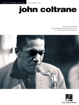 Coltrane John : Jazz Piano Solos Series Volume 24: John Coltrane