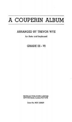 Wye Trevor : Wye Trevor A Couperin Album For Flute and Keyboard