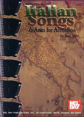 Dahl Gary : Italian Songs and Arias for Accordion