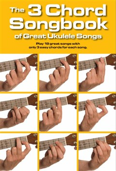 The 3 Chord Songbook Of Great Songs