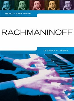 Rachmaninov Sergei : Really Easy Piano: Rachmaninoff