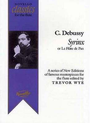 Debussy Claude : Debussy Syrinx Flute T. Wye
