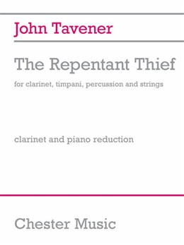 Tavener John : The Repentant Thief (Clarinet/Piano)
