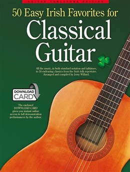 Traditionnel : 50 Easy Irish Favourites For Classical Guitar: Guitar Tablature Edition (Book and Download Card)
