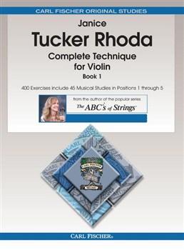Rhoda Janice Tucker : Complete Technique for Violin, Book 1