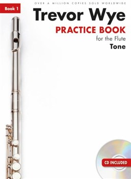 Wye Trevor : Trevor Wye Practice Book For The Flute: Book 1 - Tone (Book/CD) Revised Edition