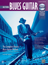 The Complete Blues Guitar Method : Mastering Blues Guitar - 2Nd Edition