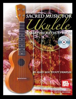 Dempler Mary Lou Stout : Sacred Music for Ukulele
