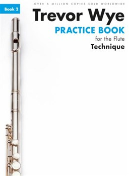 Wye Trevor : Trevor Wye Practice Book For The Flute: Book 2 - Technique (Book Only) Revised Edition