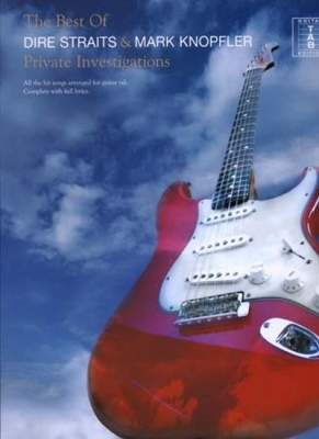 Dire Straits / Mark Knopfler : Dire Straits Best Of Private Investigations Tab