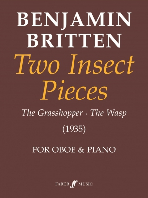 Britten Benjamin : Two Insect Pieces (oboe and piano)