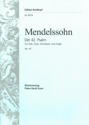 Mendelssohn-Bartholdy Felix : Der 42. Psalm op. 42