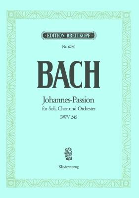 Bach Johann Sebastian : Johannes-Passion BWV 245