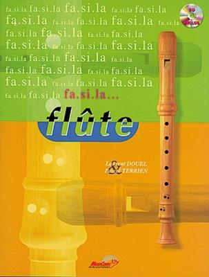 Douel L. Terrien P. : FA SI LA FLUTE V.1 + CD