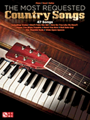 The Most Requested Country Songs 47 Songs P/V/G