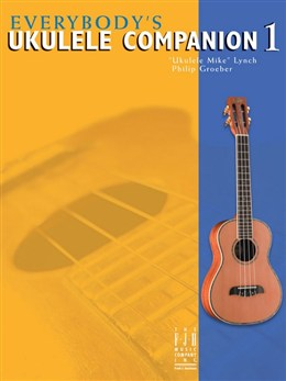 Everybody's Ukulele Companion: Book 1