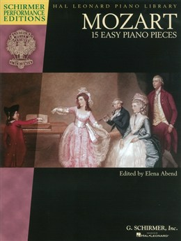 Mozart Wolfgang Amadeus : W. A. Mozart: 15 Easy Piano Pieces (Schirmer Performance Editions)