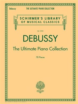 Debussy: The Ultimate Piano Collection
