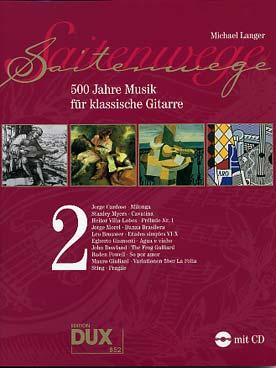 Saitenwege - 500 Jahre Musik für Klassische Guitare vol. 2