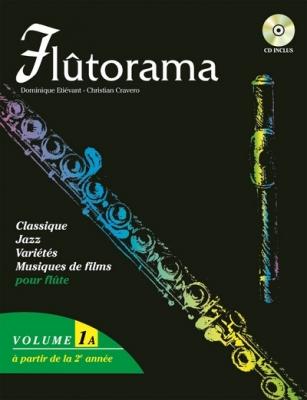 Etiévant D. / Cravero C. : Flûtorama vol. 1A