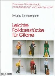 Linnemann Maria : Linnemann Maria Leichte Folklorestucke Fur Gitarre