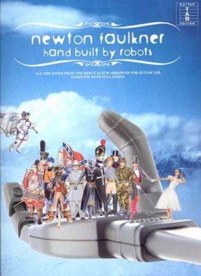 Faulkner Newton : Faulkner Newton Hand Built By Robots Tab