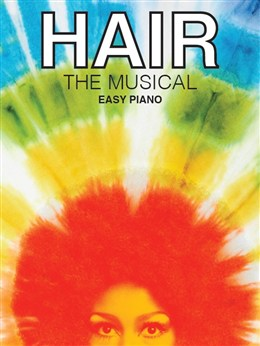 Hair : The Musical - Easy Piano