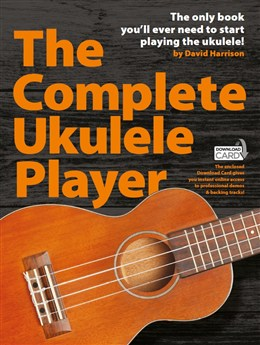 The Complete Ukulele Player (Book/Download Card)