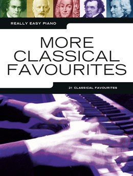 Really Easy Piano: More Classical Favourites