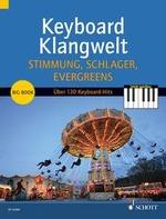 Keyboard Klangwelt Stimmung, Schlager, Evergreens! Band 3
