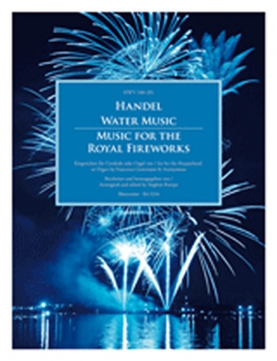 Water Music / Music For The Royal Fireworks Hwv 348-351 (Set For The Harpsichord Or Organ)