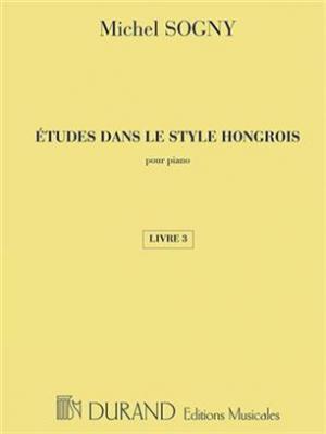 Etudes Dans Le Style Hongrois - Livre 3